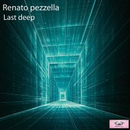 Renato Pezzella - Last Deep (Original mix)