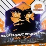 Major Lazer, Nyla, Fuse ODG - Light It Up (Dj Andy Light & Dj O\'Neill Sax Remix)
