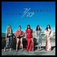 Fifth Harmony - The Life (Original mix)