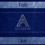 Talil - Like (Original Mix)