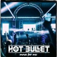 Deadmau5 & Kaskade - Move For Me (Hot Bullet Bootleg)