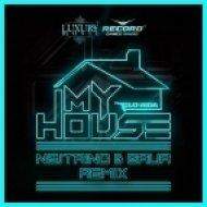 Flo Rida - My House (Nejtrino & Baur Remix)