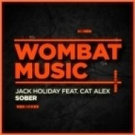 Jack Holiday feat. Cat Alex - Sober (Original mix)