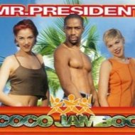 Mr. President - Coco Jambo (Original mix)