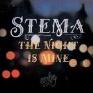 Stema - The Night Is Mine (Original Mix)