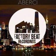 Aberci - NYC (Original Mix)