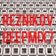 Reznikov - Deep Mix.7 ()