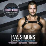 Eva Simons - Bludfire (Tim Gorgeous Remix)