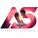 Arty feat. Conrad - Braver Love (Aleksey Sladkov Bootleg Edit)