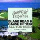 Blane Read & Cause Of You - All You Need (Golf Clap Remix)