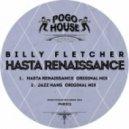 Billy Fletcher - Hasta Renaissance (Original Mix)