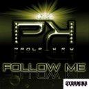 Paola  key - Follow Me (Matteo leonetti & Paola key nu tech mix) (Matteo leonetti & Paola key nu tech mix)
