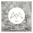 Verbund West & Tareck A. feat. Chris Schwab - White Light (Original Mix)
