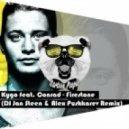 Kygo feat. Conrad -  Firestone (DJ Jan Steen & Alex Pushkarev Radio Remix) ((Radio Ver ))
