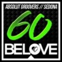 Absolut Groovers - Sedona (Original Mix)