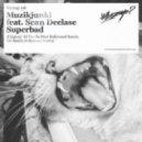 Musikjunki, Sean DeClase - Superbad (DJ Danila Hollywood Remix)