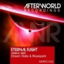 Dream State & Bluespark - Eternal Flight (Original Mix)
