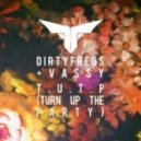 Dirtyfreqs (and Vassy) - T.U.T.P (Turn Up the Party) (Dave Aude Club Remix)