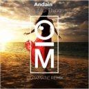 Andain - Beautiful Things (OutaMatic Remix)