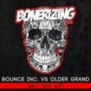 Bounce Inc. vs Older Grand - Get On Up! (Original mix)