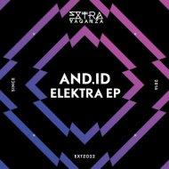 And.Id - Elektra (Original Mix)