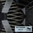 Deep Delusion - Last Second (Ilias Kat Remix)