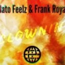 Nato Feelz & Frank Royal - Clownin (Original mix)