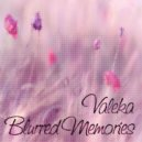 VALEKA - Blurred Memories (The Liquid DnB Mix) ()