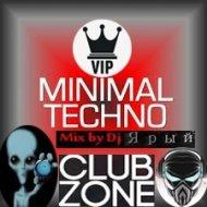 Dj_Jaryi Club Zone - V.I.P. Minimal Techno Mix  (Start project x (Будь Добрей) Vol.1  ( Start project x (Будь Добрей) Vol.1 by)