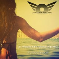 Alternate Seduction - Getaway (Micfreak Remix)