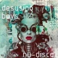 Desusino Boys - DIS (Original Mix)