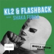 KL2, FLASHBACK (Sp) - SHAKA FUNKA (Original Mix)