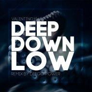 Valentino Khan - Deep Down Low (Diego Power Remix)
