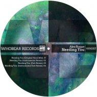 Alex Roque - Needing You (Instrumental Remix)