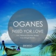 Oganes - Need Your Love (Ivan Seagal Remix)