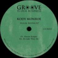 Kody Monroe - House Keeper (Original Mix)