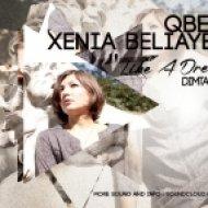 Qbeck & Xenia Beliayeva - Like A Dream (Dimta Remix)