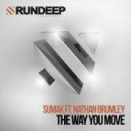 Sumak feat. Nathan Brumley - The Way You Move (Original Mix)