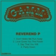 Reverend P - Say That You Will (Original Mix)