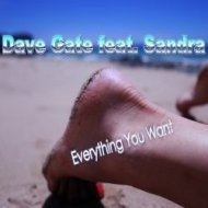 Dave Gate feat. Sandra - Everything You Want (Extended Mix)