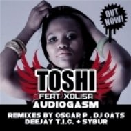 Toshi feat. Xolisa - Audiogasm (Deejay T.I.C. & Sybur House University Mix) (Deejay T.I.C. & Sybur House University Mix)