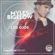 Myles Bigelow feat. Toto Berriel - Los Ojos (Hallex M Remix)