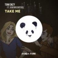 Tom Enzy Ft. Knowkontrol - Take Me (Original Mix)