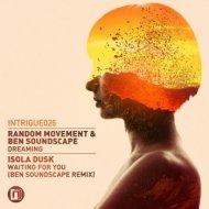 Random Movement, Ben Soundscape - Dreaming (Original mix)