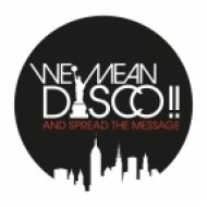 We Mean Disco!! - Get Your Self Together (WE MEAN DISCO!! Brass de-construction)