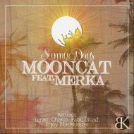 Mooncat feat. Merka - Sunny Days (Original mix)