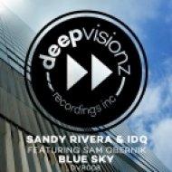 Sandy Rivera, IDQ feat. Sam Obernik - Blue Sky (Sandy Rivera & IDQ\'s Club Mix)