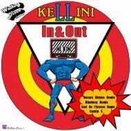 Kellini  - In & Out (Gael De I\'Ivresse Remix)