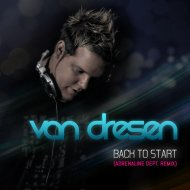 Van Dresen  - Back To Start (Adrenaline Dept. Remix)