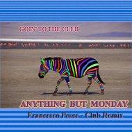 Francesco Pesce - Goin\' To The Club  (Original Mix)